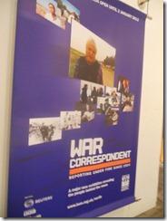 Imperial War Museum - War Correspondents Exhibition